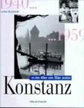 Konstanz in den 40er und 50er Jahren