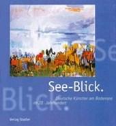 See-Blick. Deutsche Künstler am Bodensee im 20. Jahrhundert