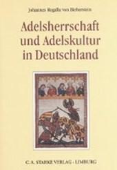Aus dem Deutschen Adelsarchiv 14. Adelsherrschaft und Adelskultur in Deutschland