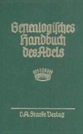 Genealogisches Handbuch des Adels. Enthaltend Fürstliche, Gräfliche, Freiherrliche, Adelige Häuser und Adelslexikon / Gräfliche Häuser / Abteilung A und B. Uradel und Briefadel kombiniert