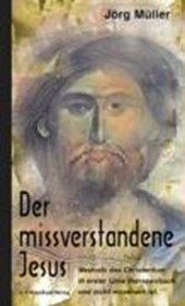 Der missverstandene Jesus