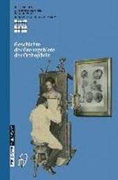 Geschichte der Grenzgebiete der Orthopädie