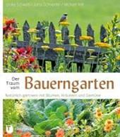 Der Traum vom Bauerngarten