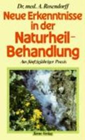 Neue Erkenntnisse in der Naturheilbehandlung aus fünfzigjähriger Praxis