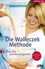 Die Walleczek-Methode | Sasha Walleczek |