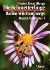 Die Schmetterlinge Baden-Württembergs 3. Nachtfalter