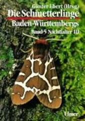 Die Schmetterlinge Baden-Württembergs 5. Nachtfalter