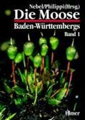 Die Moose Baden-Württembergs