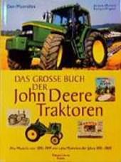 Das große Buch der John-Deere-Traktoren