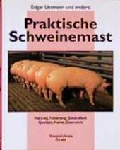 Praktische Schweinemast