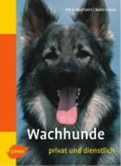 Wachhunde - privat und dienstlich