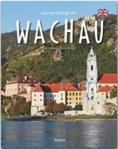 Journey through the WACHAU - Reise durch die WACHAU