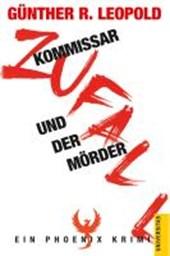 Kommissar Zufall und der Mörder