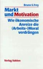 Markt und Motivation
