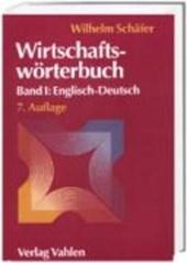 Wirtschaftswörterbuch 1. Englisch-Deutsch