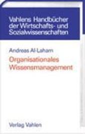 Organisationales Wissensmanagement