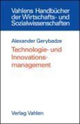 Technologie- und Innovationsmanagement | Alexander Gerybadze |