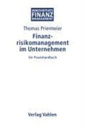 Finanzrisikomanagement im Unternehmen