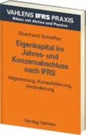 Eigenkapital im Jahres- und Konzernabschluss nach IFRS