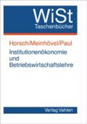 Institutionökonomie und Betriebswirtschaftslehre