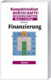 Kompaktstudium Wirtschaftswissenschaften Band 6. Finanzierung