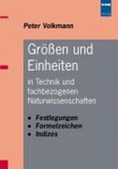 Größen und Einheiten in Technik und fachbezogenen Naturwissenschaften