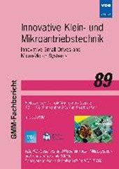 GMM-Fb. 89: Innovative Klein- und Mikroantriebstechnik