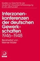 Interzonenkonferenzen der deutschen Gewerkschaften 1946 -