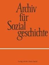 Archiv für Sozialgeschichte, Band 52 (2012)