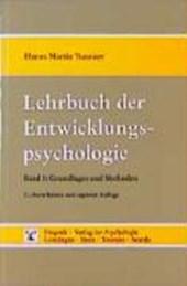 Lehrbuch der Entwicklungspsychologie I