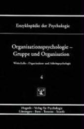 Organisationspsychologie - Gruppe und Organisation. Bd.