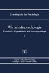 Enzyklopädie der Psychologie / Wirtschaftpsychologie Band