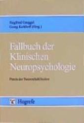 Fallbuch der Klinischen Neuropsychologie