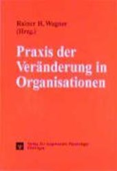 Praxis der Veränderung in Organisationen