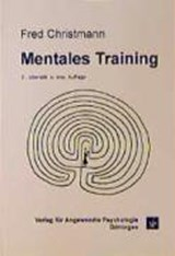 Mentales Training | Fred Christmann |