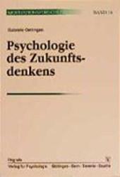Psychologie des Zukunftsdenkens