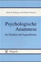 Psychologische Anamnese bei Kindern und Jugendlichen