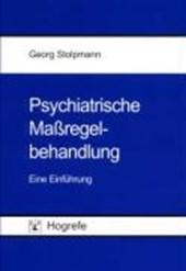 Psychiatrische Maßregel-Behandlung