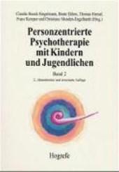 Personzentrierte Psychotherapie mit Kindern und Jugendlichen