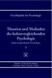 Kulturvergleichende Psychologie. Theorien und Methoden der kulturvergleichenden Psychologie