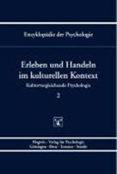 Kulturvergleichende Psychologie 2. Erleben und Handeln im kulturellen Kontext
