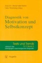 Diagnostik von Selbstkonzept, Lernmotivation und Selbstregulation