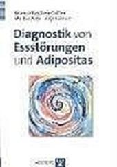 Diagnostik von Essstörungen und Adipositas