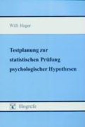 Testplanung zur statistischen Prüfung psychologischer Hypothesen