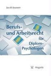 Berufs- und Arbeitsrecht für Diplom-Psychologen