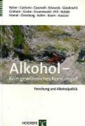 Alkohol - Kein gewöhnliches Konsumgut