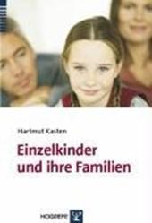 Einzelkinder und ihre Familien