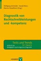 Diagnostik von Rechtschreibleistungen und Rechtschreibkompetenz