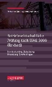 Betriebswirtschaftliche Prüfung nach ISAE 3000 (Revised)