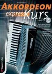 Akkordeon-Express-Kurs. Inkl. CD